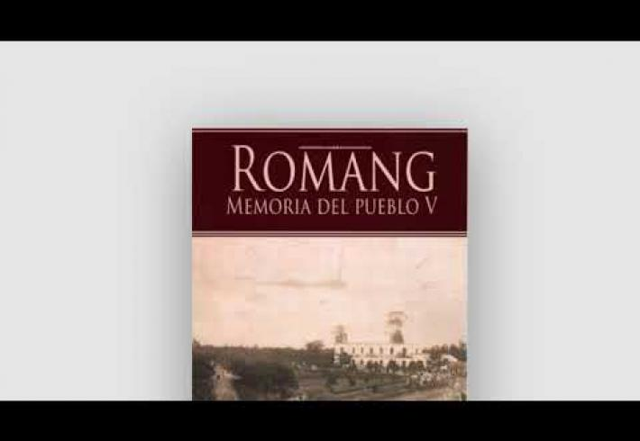 "Embedded thumbnail for Libro ""Romang, Memoria del Pueblo V"""
